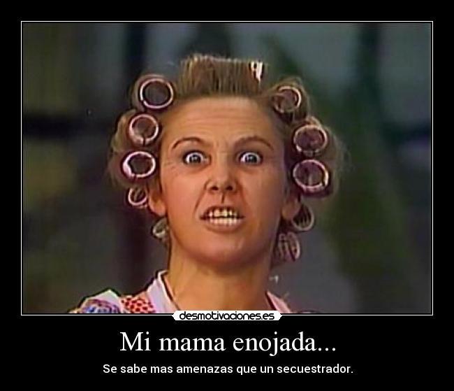 meme de madres enojadas4