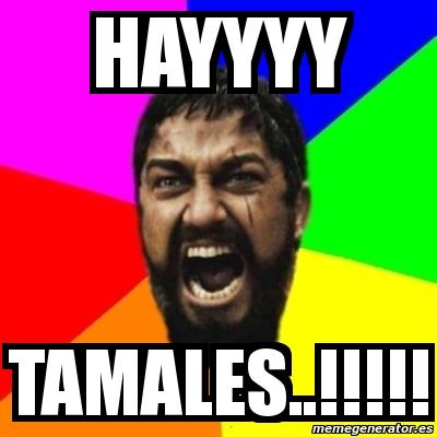 memes de tamales10
