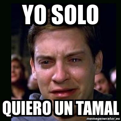 memes de tamales2