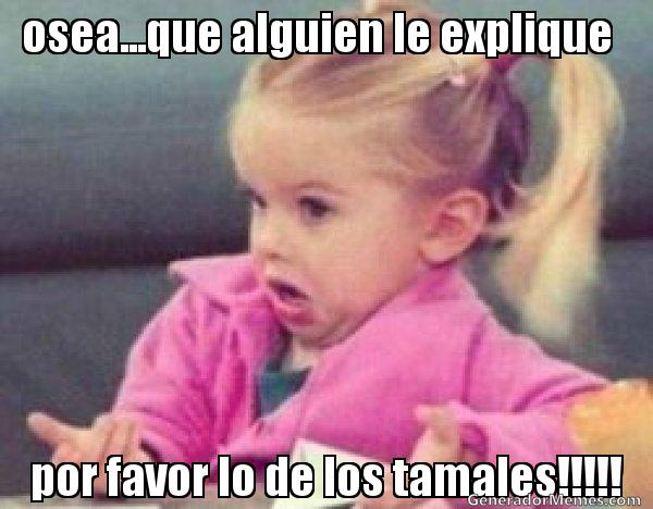 memes de tamales7