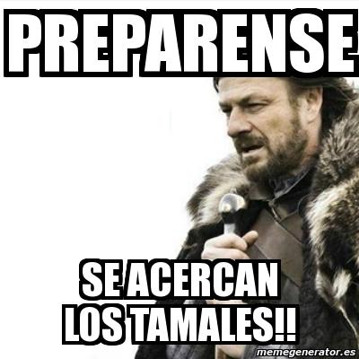 memes de tamales8
