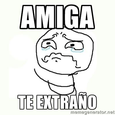 memes de te extraño21
