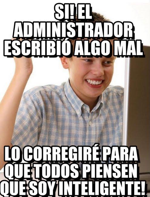 memes de administradores - escribio algo mal