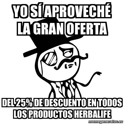 memes de herbalife - gran oferta