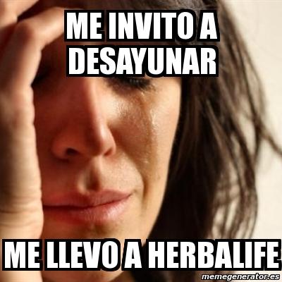 memes de herbalife - me invito a desayunar con herbalife