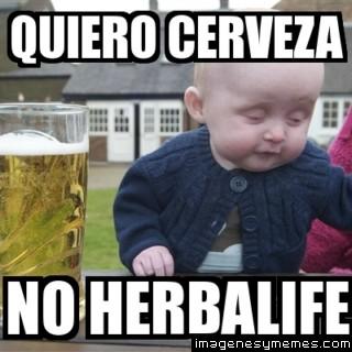 memes de herbalife - quiero cerveza