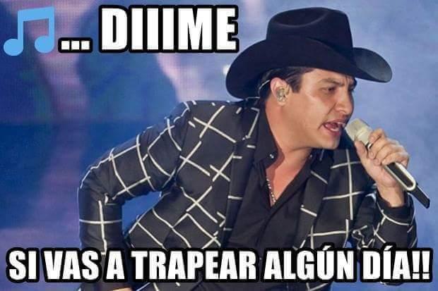 memes de julion - dime si vas a trapear