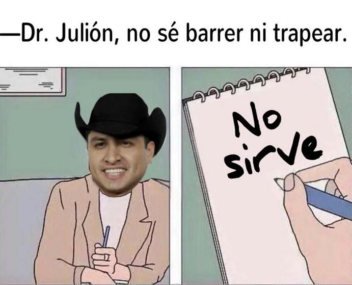 memes de julion - no se barrer