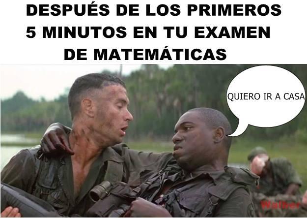 memes de matematicas - despues de 5 minutos en el examen