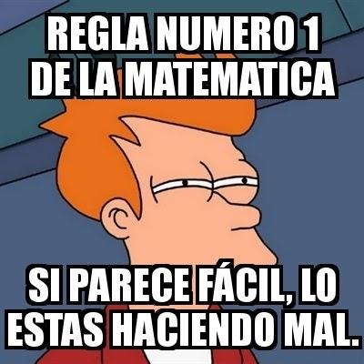 memes de matematicas - regla 1