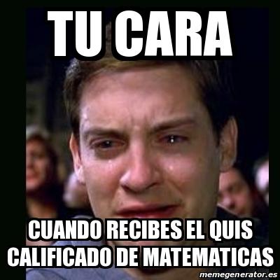memes de matematicas - tu cara