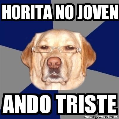 memes de tristeza - perro con anteojos horita no joven