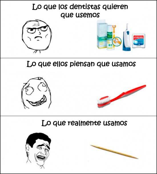memes de dentistas - lo que realmente usamos