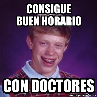 memes de doctores - buen horario