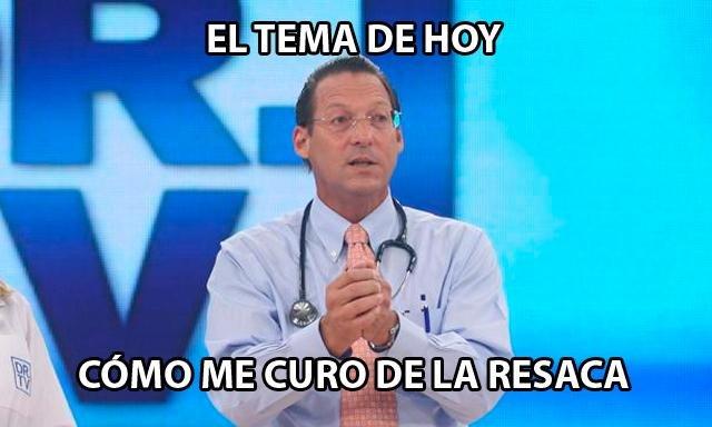 memes de doctores - como curo la resaca