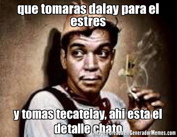 memes de estres - cantinflas