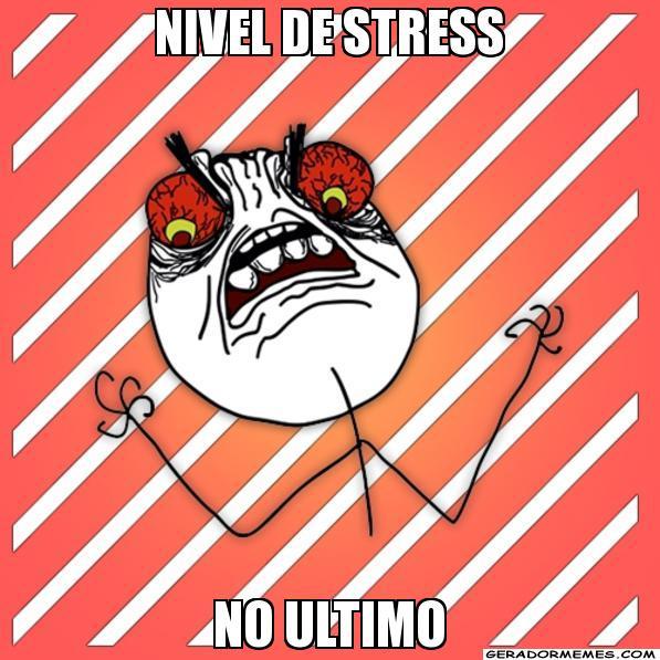 memes de estres - mi nivel de stress