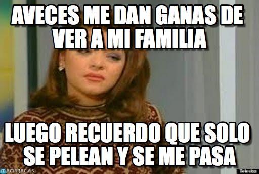 memes de familia - a veces me dan ganas de ver a mi familia