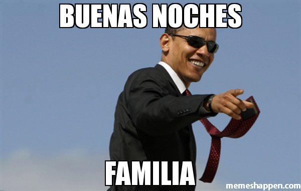 memes de familia buenas noches familia obama memes de familia imagenes chistosas