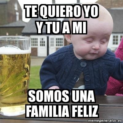 memes de familia - te quiero