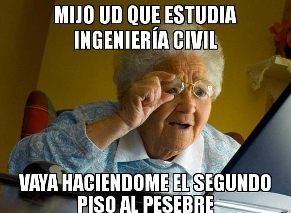 memes de ingenieros - abuela
