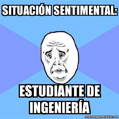 memes de ingenieros - estudiando ingenieria