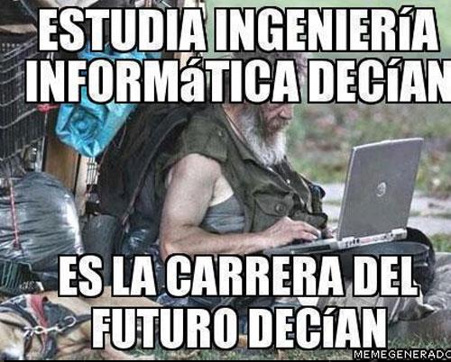 memes de ingenieros - informatica carrera