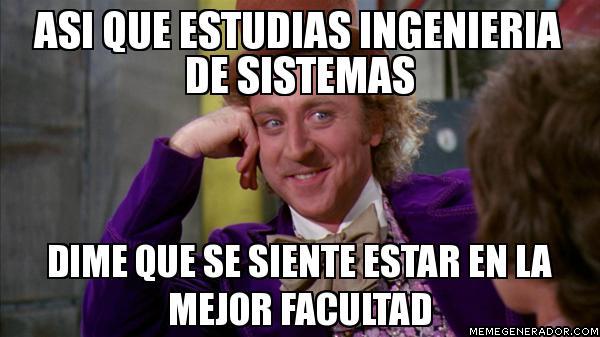 memes de ingenieros - ingenieria en sistema