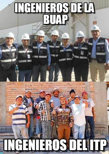 memes de ingenieros - ingenieros de la buap y del itp