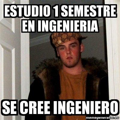 memes de ingenieros - semestre