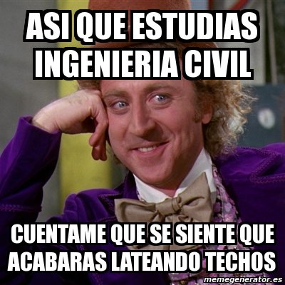 memes de ingenieros - willy wonka