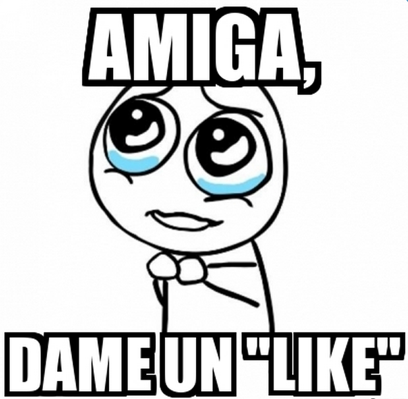 memes de likes - amiga dame un like