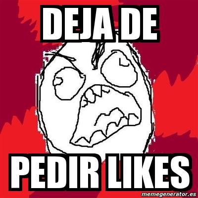 memes de likes - deja de pedir likes