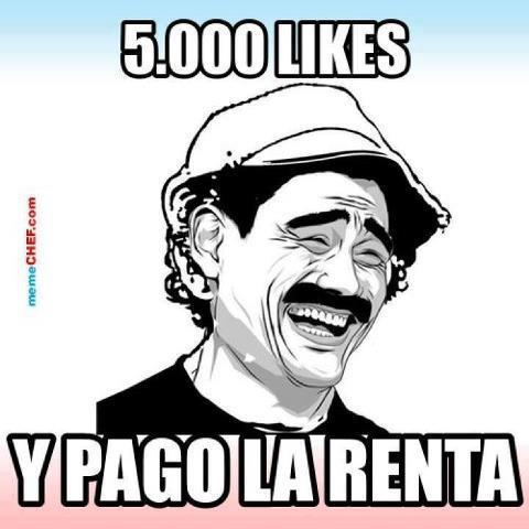 memes de likes - don ramon