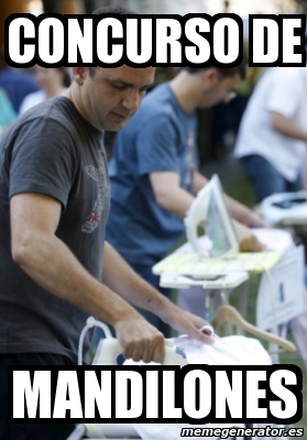 memes de mandilones - concurso de mandilones