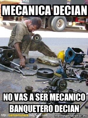 memes de mecanicos - mecanica decian