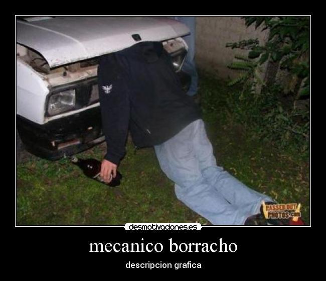 memes de mecanicos - mecanico borracho