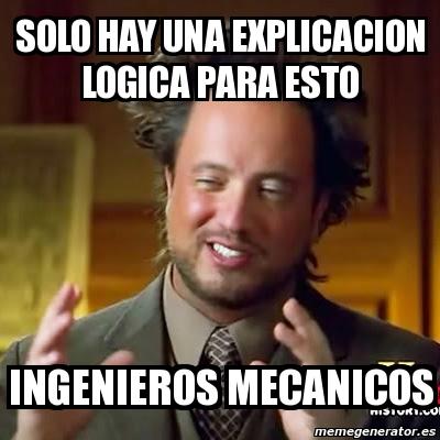 memes de mecanicos - solo hay una explicacion