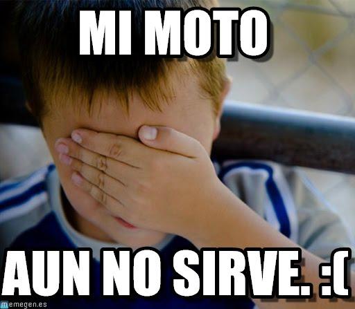 memes de motos - mi moto no sirve
