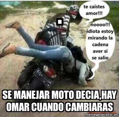 memes de motos - te caiste