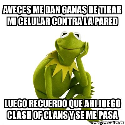 memes de clash of clans - aveces