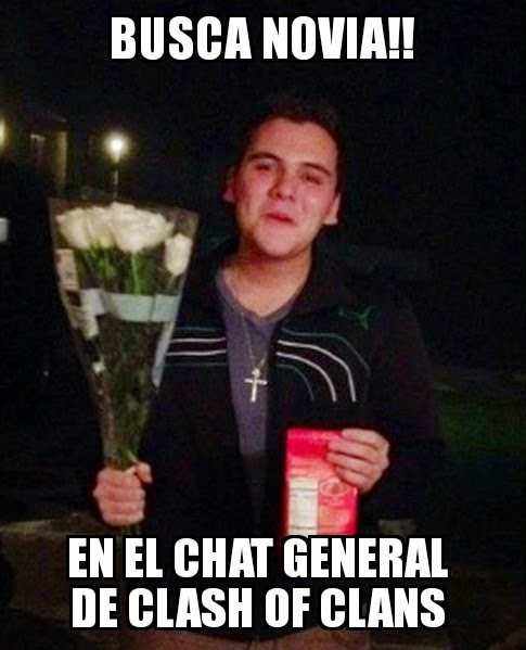 memes de clash of clans - buca novia en el chat