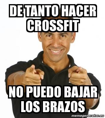 memes de crossfit - me duelen los brazos
