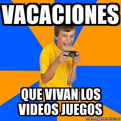 memes de gamers - vacaciones