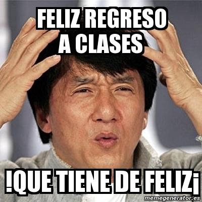 memes de regreso a clases - feliz regreso