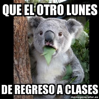 memes de regreso a clases - otro lunes