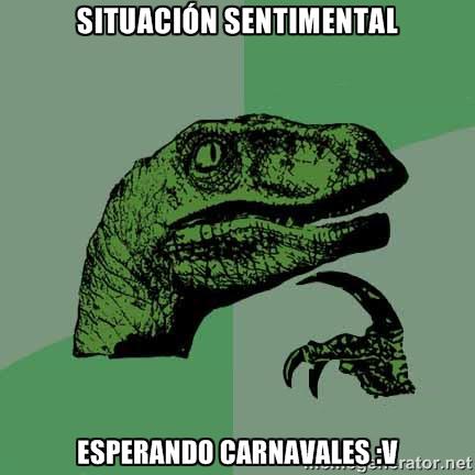 memes de situacion sentimental - esperando el carnaval