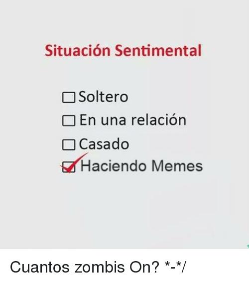 memes de situacion sentimental - haciendo memes