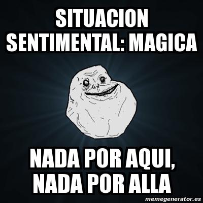 memes de situacion sentimental - magica