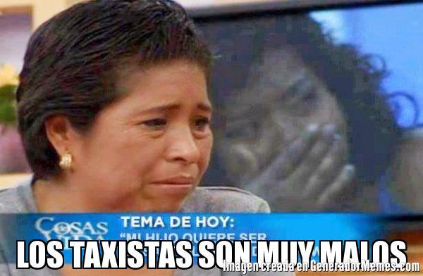 memes de taxistas - son muy malos